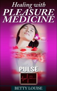 Healing with pleasure medicine - pulse kindle