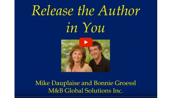 Release the author in you presentation Bonnie Groessl and Mike Dauplaise